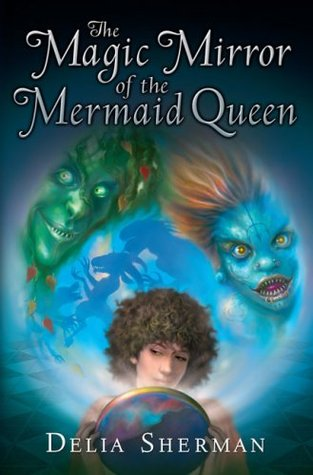 The Magic Mirror of the Mermaid Queen (2009)