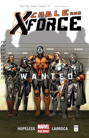 Cable and X-Force, Vol. 1: Wanted (2013)