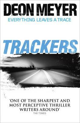 Trackers. by Deon Meyer