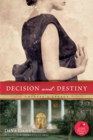 Decision and Destiny: Colette's Legacy (2009)