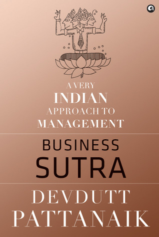 Business Sutra: A Very Indian Approach to Management (2013)