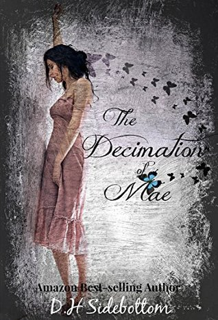 The Decimation of Mae (2014)