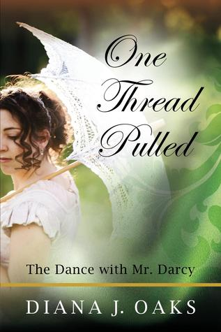 One Thread Pulled: The Dance with Mr. Darcy (2012)