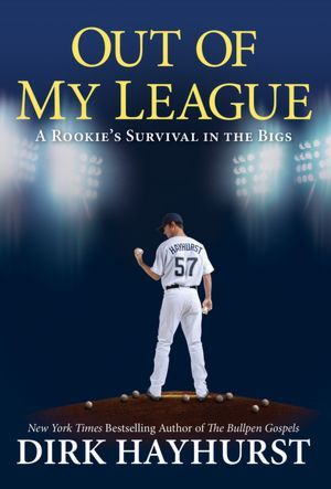 Out of My League: A Rookie's Survival in the Bigs (2012)