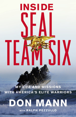Inside SEAL Team Six: My Life and Missions with America's Elite Warriors (2011)