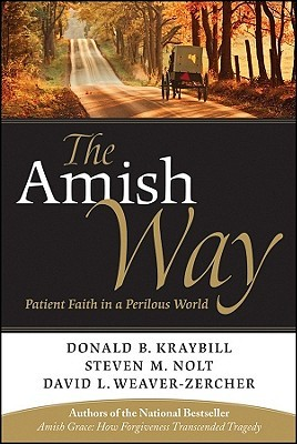 The Amish Way: Patient Faith in a Perilous World (2010)