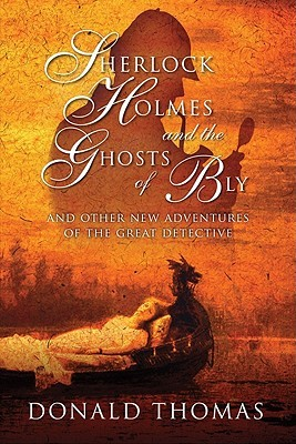 Sherlock Holmes and the Ghosts of Bly: And Other New Adventures of the Great Detective (2010)