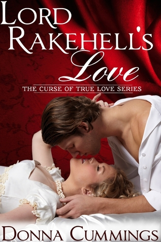 Lord Rakehell's Love (The Curse of True Love, #1) (2000)
