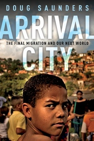 Arrival City: The Final Migration and Our Next World (2010)