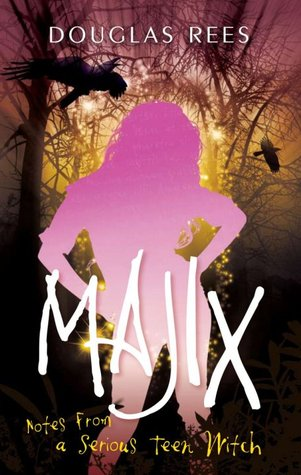 Majix: Notes from a Serious Teen Witch (2010)