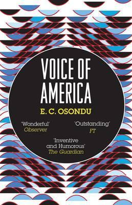 Voice of America. E.C. Osondu (2009)