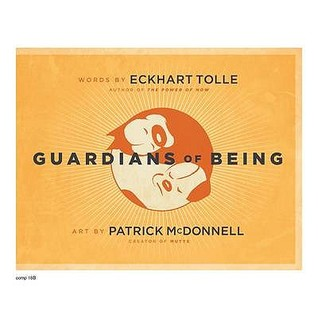 Guardians of Being. Eckhart Tolle