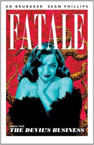 Fatale, Book 2: The Devil's Business (2013)