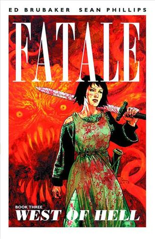 Fatale, Vol. 3: West of Hell (2013)