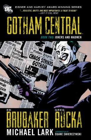 Gotham Central Book 2: Jokers And Madmen (2014)