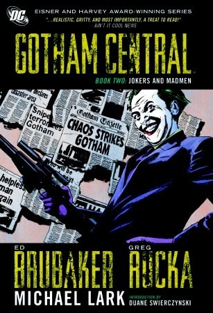 Gotham Central, Book Two: Jokers and Madmen (2009)