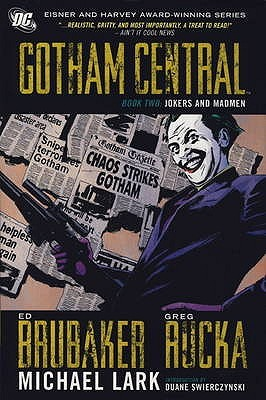 Gotham Central Deluxe Edition, Book 2: Jokers and Madmen (2009)