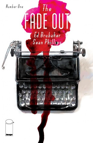 The Fade Out #1 (2014)