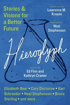 Hieroglyph: Stories and Visions for a Better Future (2014)
