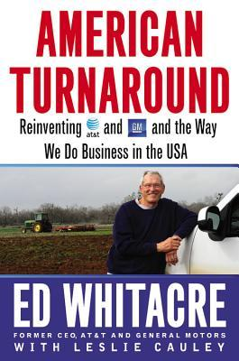 American Turnaround: Reinventing AT&T and GM and the Way We Do Business in the USA (2013)