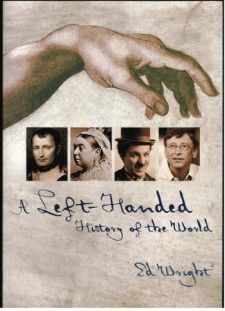 Left-handed History Of The World (2007)