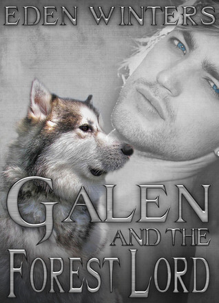 Galen and the Forest Lord (2013)
