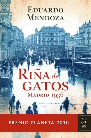 Riña de gatos. Madrid 1936 (2010)