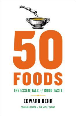 50 Foods: The Essentials of Good Taste (2013)
