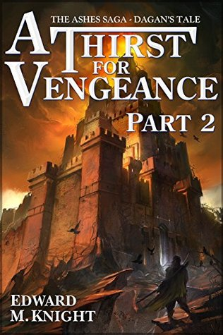 A Thirst for Vengeance, Part 2 (2014)