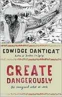 Create Dangerously: The Immigrant Artist at Work (2010)