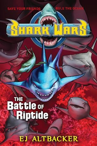 Shark Wars #2: The Battle of Riptide (2011)