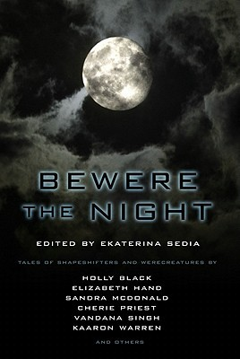 Bewere the Night (2011)