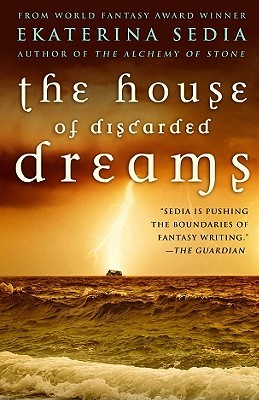The House of Discarded Dreams (2010)
