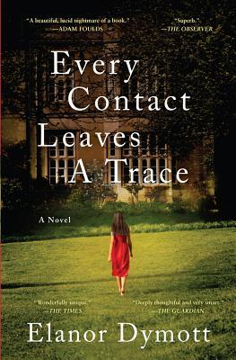 Every Contact Leaves a Trace (2013)