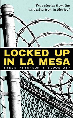 Locked Up in La Mesa (2011)