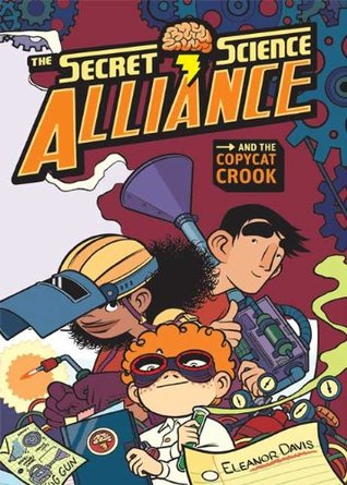 The Secret Science Alliance and the Copycat Crook (2009)