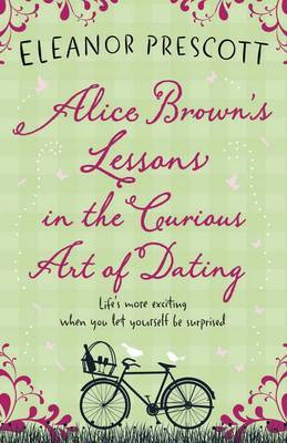 Alice Brown's Lessons in the Curious Art of Dating (2012)