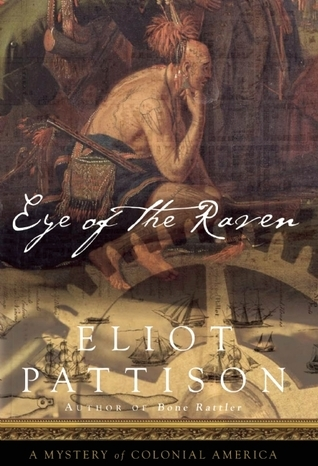 Eye of the Raven: A Mystery of Colonial America (2009)