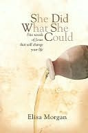 She Did What She Could (SDWSC): Five Letters That Will Change Your Life (2000)