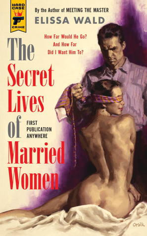 The Secret Lives of Married Women (2013)