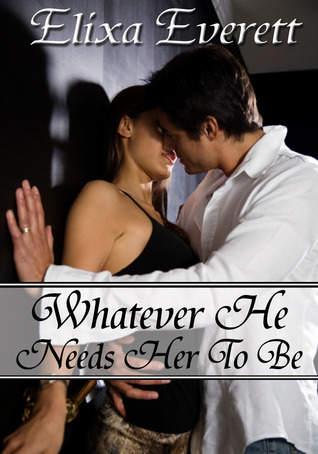 Whatever He Needs Her To Be (2011)