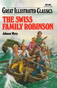 The Swiss Family Robinson (Great Illustrated Classics) (2008)