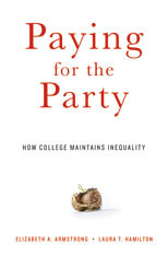 Paying for the Party: How College Maintains Inequality (2013)