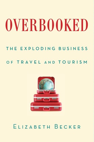 Overbooked: The Exploding Business of Travel and Tourism (2013)