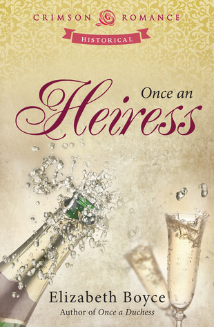 Once an Heiress (2013)