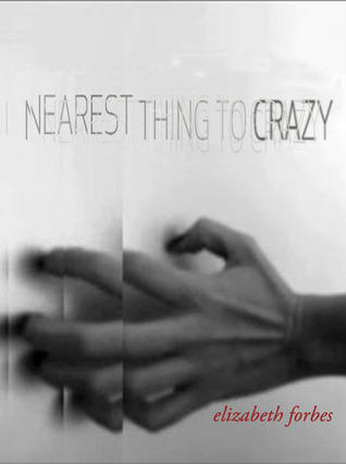 Nearest Thing to Crazy (2013)