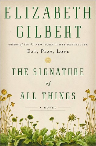 The Signature of All Things (2013)