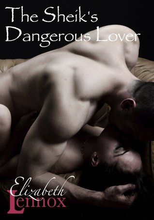 The Sheik's Dangerous Lover (2013)