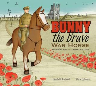 Bunny the Brave War Horse: Based on a True Story (2014)