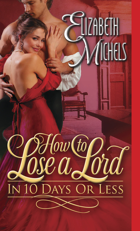 How To Lose A Lord In 10 Days Or Less (2014)